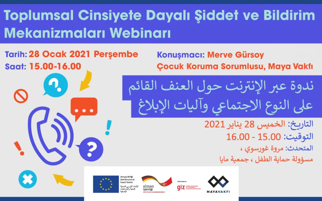 28 Ocak 2021 | Toplumsal Cinsiyete Dayalı Şiddet ve Bildirim Mekanizmaları Webinarı'na davetlisiniz!