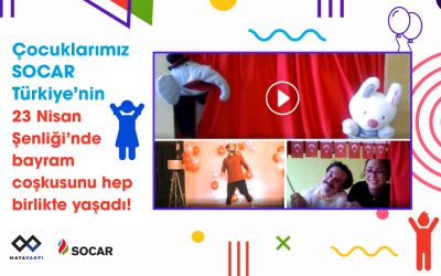 Çocuklarımız SOCAR Türkiye'nin çevrimiçi 23 Nisan Şenliği'nde buluştu