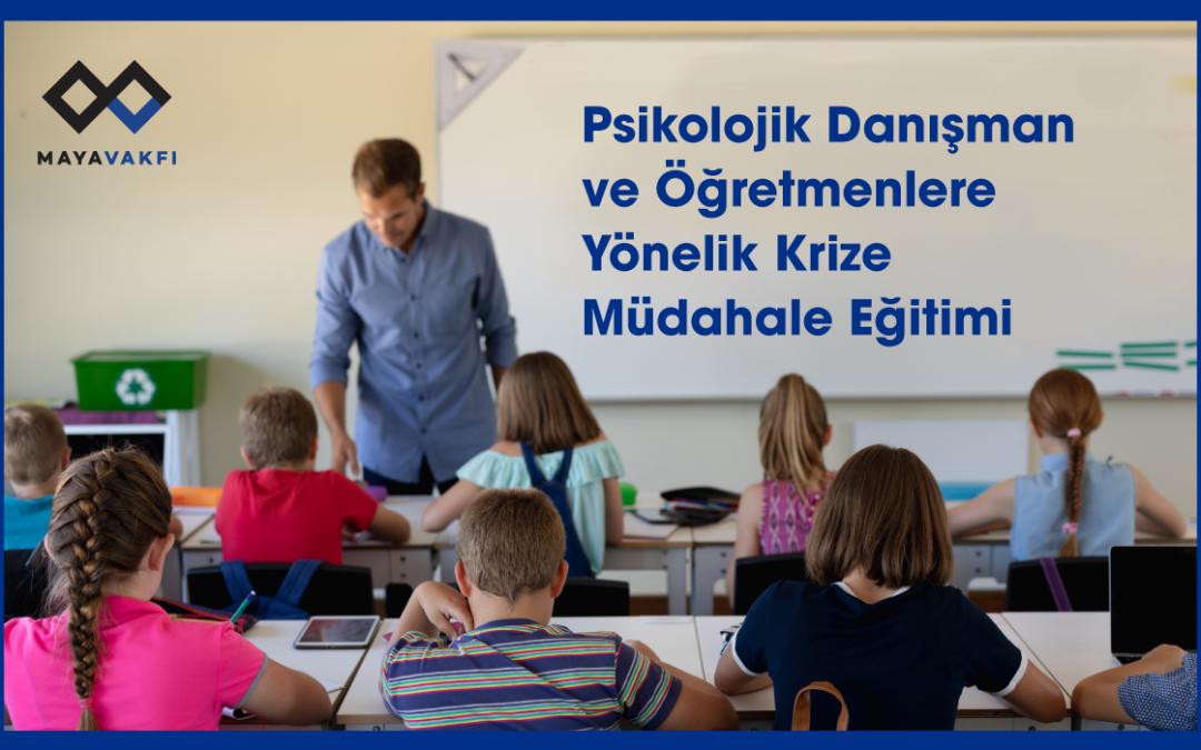 Psikolojik Danışman ve Öğretmenlere Yönelik Krize Müdahale Eğitimi'ne Davetlisiniz